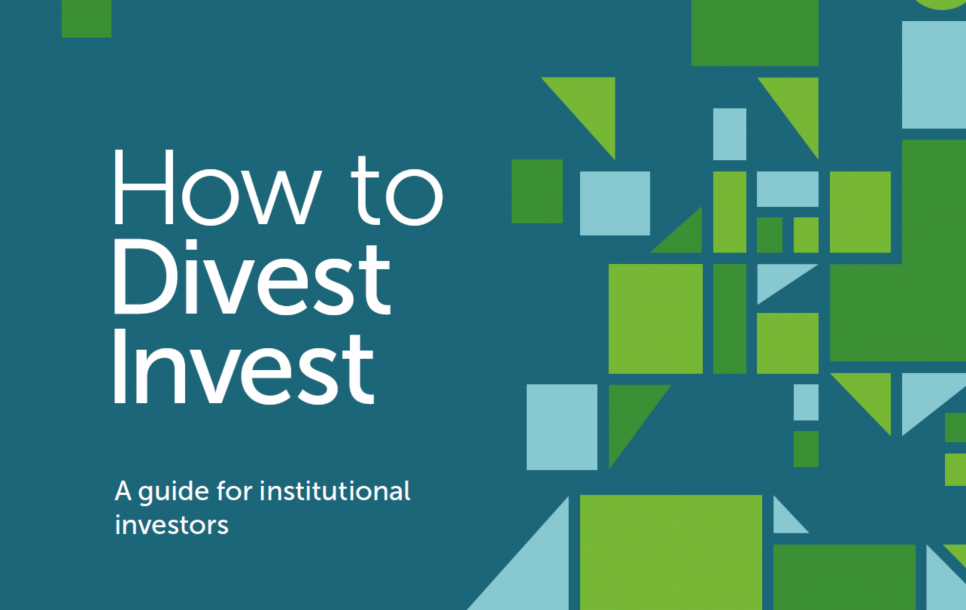 How to DivestInvest. A guide for Institutional Investors
